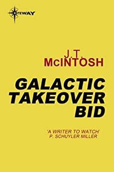56414703f2 Galactic Takeover Bid Mcintosh J T   Pdf/ePub Library