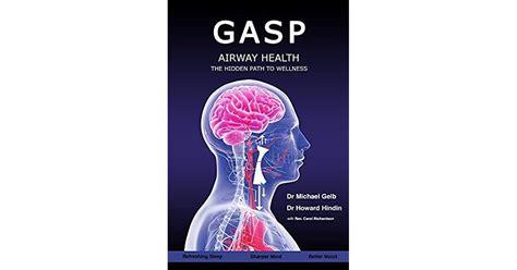 Gasp Airway Health The Hidden Path To Wellness (ePUB/PDF)