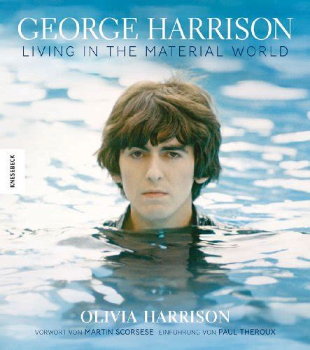 George Harrison Living In The Material World Die Illustrierte Biografie