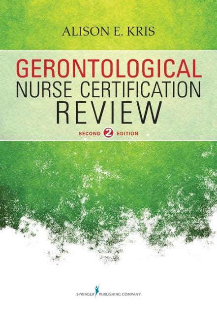 Gerontological Nurse Certification Review Second Edition