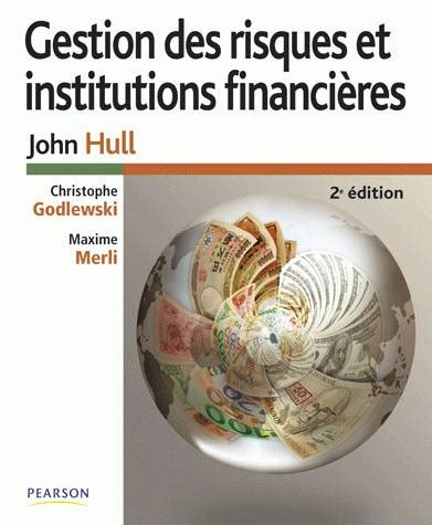 Gestion Des Risques Et Institutions Financieres