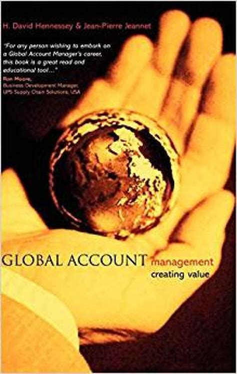 Global Account Management Creating Value