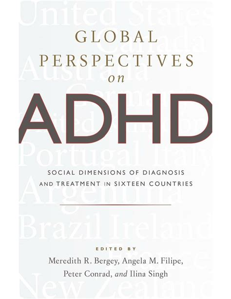 Global Perspectives On Adhd Social Dimensions Of Diagnosis And Treatment In Sixteen Countries