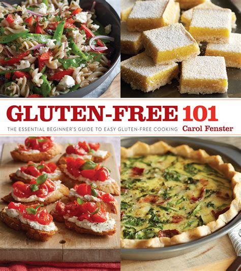 GlutenFree 101 The Essential Beginners Guide To Easy GlutenFree Cooking