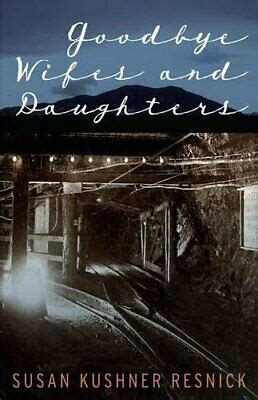 Goodbye Wifes And Daughters Resnick Susan K (ePUB/PDF)