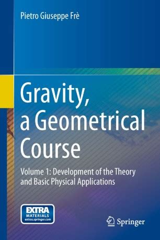 Gravity A Geometrical Course Fr Pietro Giuseppe (ePUB/PDF) Free