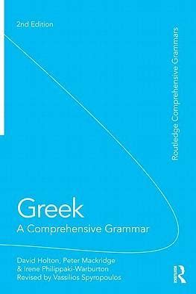 Greek A Comprehensive Grammar Of The Modern Language Holton David