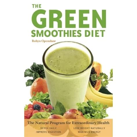 Green Smoothies Diet The Natural Program For Extraordinary Health