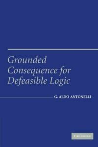 Grounded Consequence For Defeasible Logic Antonelli Aldo (ePUB/PDF)