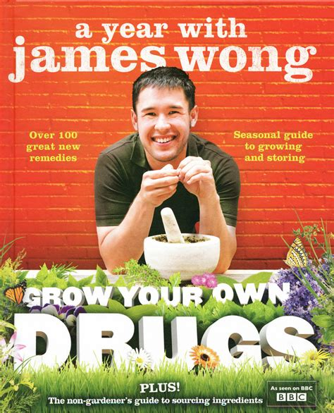 Grow Your Own Drugs A Year With James Wong English Edition