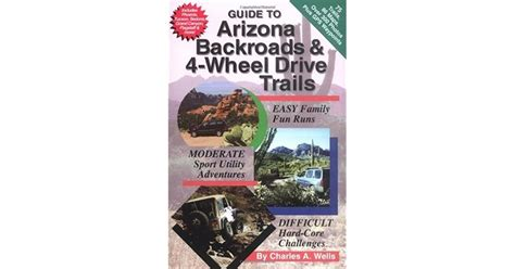 Guide To Arizona Backroads 4wheeldrive Trails