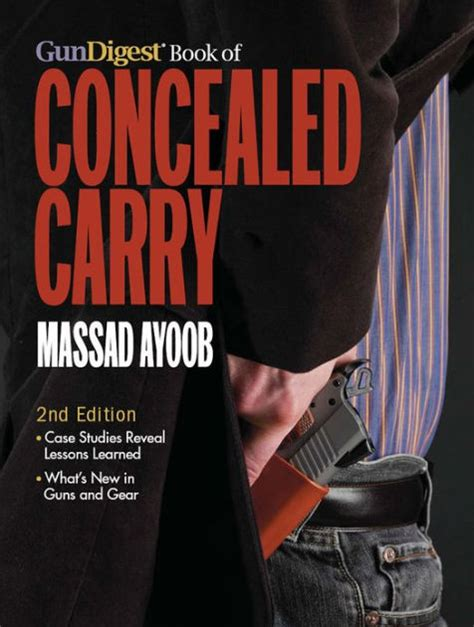 Gun Digest Book Of Concealed Carry Beyond The Basics By
