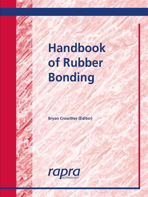 H Andbook Of Rubber Bonding Crowther Bryan (ePUB/PDF)