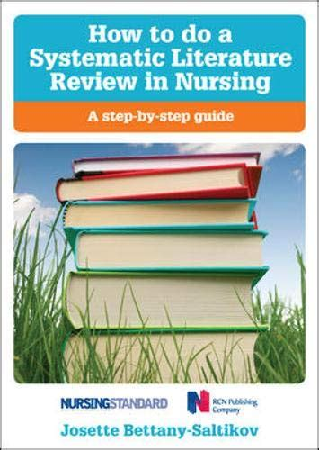 HOW TO DO A SYSTEMATIC LITERATURE REVIEW IN NURSING A STEPBYSTEP GUIDE
