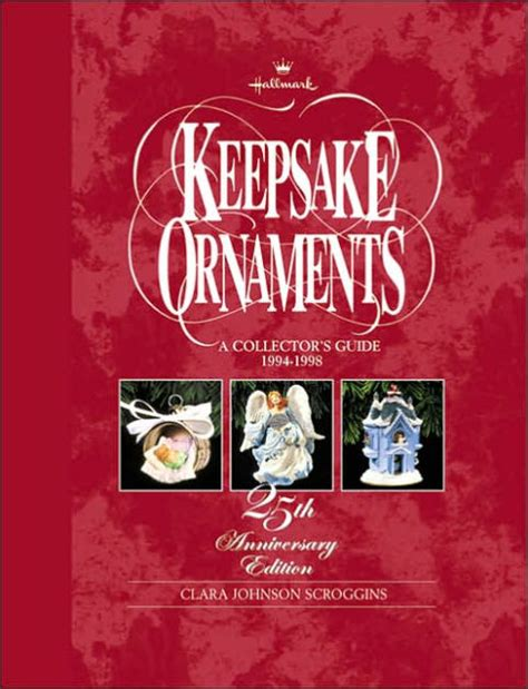 Hallmark Keepsake Ornaments A Collectors Guide 1994 1998