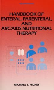Handbook Of Enteral Parenteral And Arc Aids Nutritional Therapy