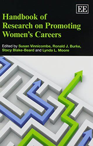 Handbook Of Research On Promoting Womens Careers Research Handbooks In Business And Management Series