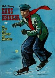 Hans Brinker Or The Silver Skates Dodge Mary Mapes Lauber Patricia