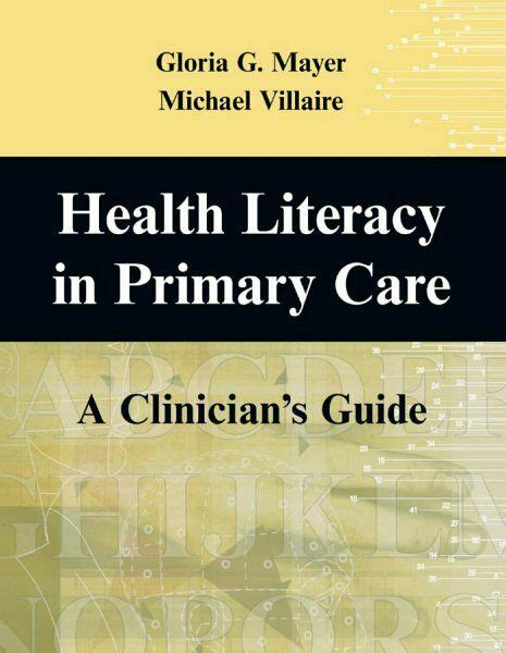 Health Literacy In Primary Care A Clinicians Guide