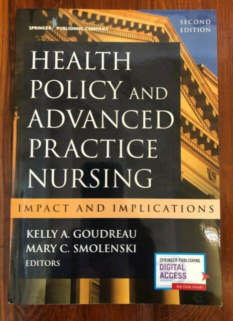 Health Policy And Advanced Practice Nursing Second Edition Impact And Implications