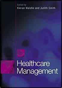 Healthcare Management Smith Judith Walshe Kieran (ePUB/PDF)