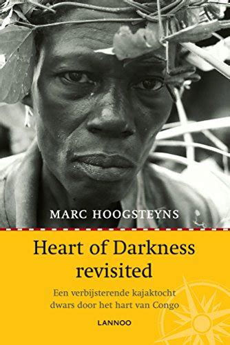 Heart Of Darkness Revisited Eboek Dutch Edition