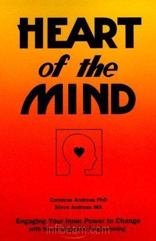 Heart Of The Mind Engaging Your Inner Power To Change With NLP NeuroLinguistic Programming