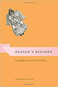 Heavens Kitchen Living Religion At Gods Love We Deliver Morality And Society Series