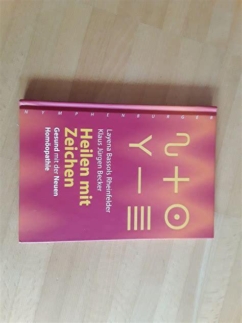 Download Heilen Mit Zeichen Gesund Mit Der Neuen Homoopathie From