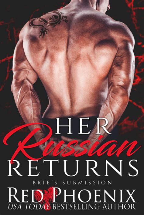 Her Russian Returns Bries Submission Book 15