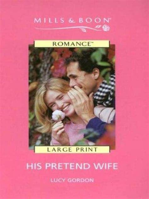His Pretend Wife Gordon Lucy (ePUB/PDF)