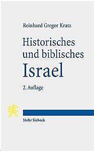 Historisches Und Biblisches Israel Drei Uberblicke Zum Alten ...