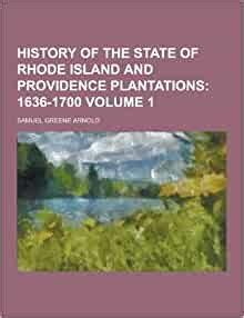 History Of The State Of Rhode Island And Providence Plantations Volume 1 Of 2