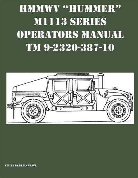 Hmmwv Manual (ePUB/PDF) on m997 hmmwv, m1151 hmmwv, m1165a1 hmmwv, m1121 hmmwv, m1116 hmmwv, medical hmmwv, m1113 hmmwv, m1025 hmmwv, m1114 hmmwv, m1152 hmmwv, m998 hmmwv, types of hmmwv, m1165 hmmwv, m1037 hmmwv, m1123 hmmwv, m1152a1 hmmwv, m1038 hmmwv, m1097a2 hmmwv, high back hmmwv, m1097a1 hmmwv,