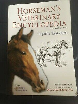 Horsemans Veterinary Encyclopedia Revised And Updated