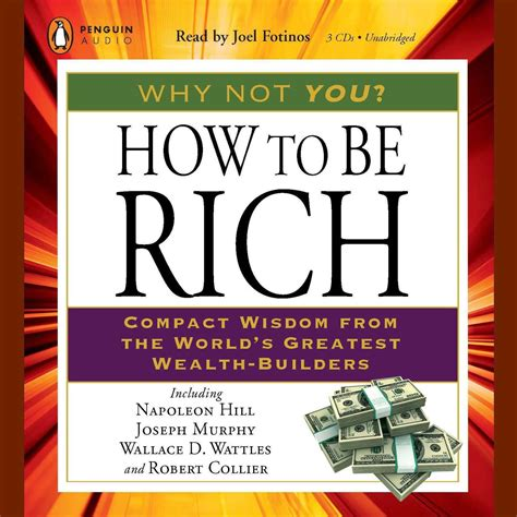 How To Be Rich Compact Wisdom From The Worlds Greatest WealthBuilders