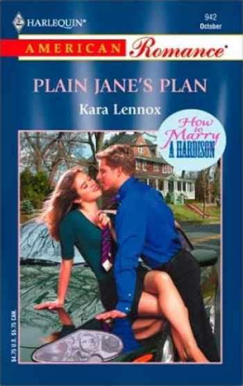 How To Marry A Hardison Plain Janes Plan Harlequin American Romance No 942