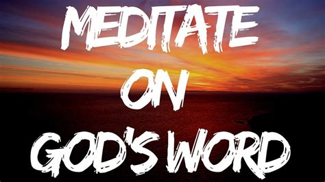 how to meditate on god s word fast and easy ways to practice intentional  bible meditation and grow in faith worship and prayer