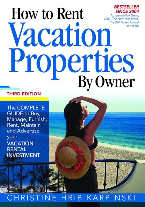 How To Rent Vacation Properties By Owner The Complete Guide To Buy Manage Furnish Rent Maintain And Advertise Your Vacation Rental Investment