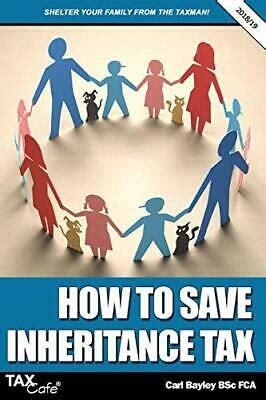 How To Save Inheritance Tax 201819