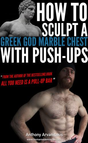 How To Sculpt A Greek God Marble Chest With Pushups Bodyweight Bodybuilding Tips Book 1 English Edition