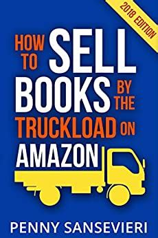 How To Sell Books By The Truckload On Amazon 2018 Edition Power Pack Sell Books By The Truckload Get Reviews By The Truckload