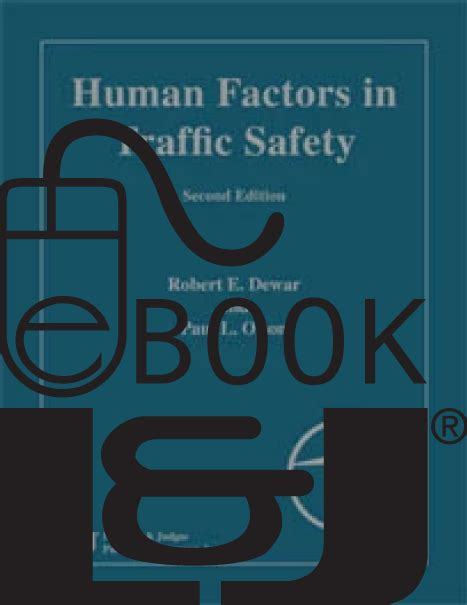 Human Factors In Traffic Safety Second Edition