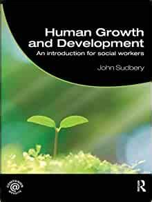 Human Growth And Development An Introduction For Social Workers Student Social Work