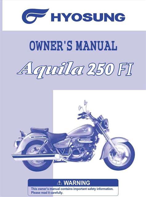 Hyosung Aquila 250 Manual ((PDF & ePub)) on