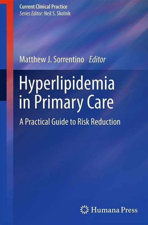 Hyperlipidemia In Primary Care Sorrentino Matthew J (ePUB/PDF)
