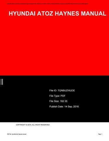 Hyundai Atoz Haynes Manual (ePUB/PDF) Free