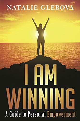I Am Winning A Guide To Personal Empowerment