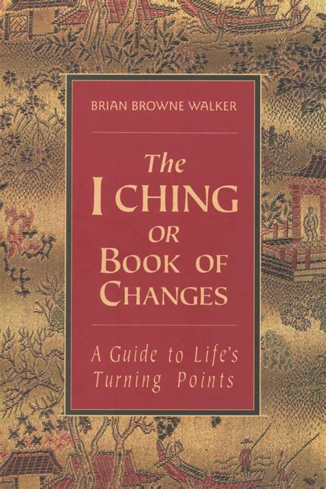 I Ching Or The Book Of Changes