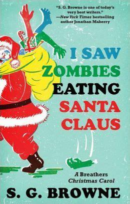 I Saw Zombies Eating Santa Claus A Breathers Christmas Carol (ePUB ...